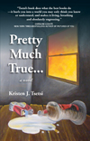 Pretty much true by kristen tsetsi